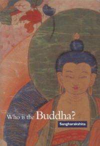 Who is the Buddha?
